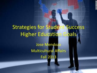 Strategies for Student Success Higher Education Goals