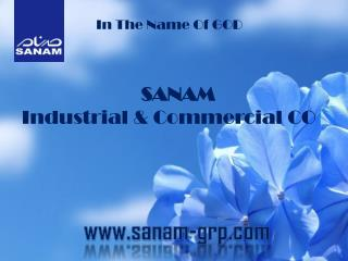 SANAM Industrial & Commercial CO