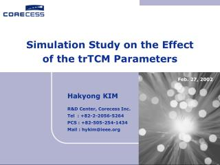 Simulation Study on the Effect  of the trTCM Parameters