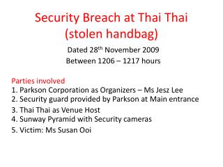 Security Breach at Thai Thai (stolen handbag)