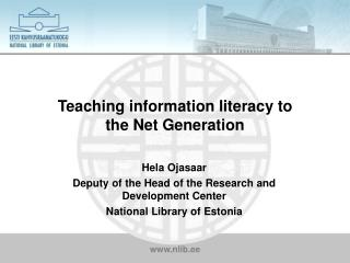 Teaching information literacy to  the Net Generation