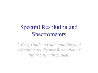 Spectral Resolution and Spectrometers
