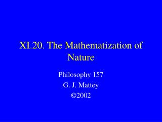 XI.20. The Mathematization of Nature