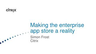 Making the enterprise app store a reality