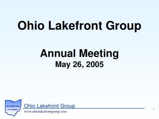 Ohio Lakefront Group Annual Meeting May 26, 2005