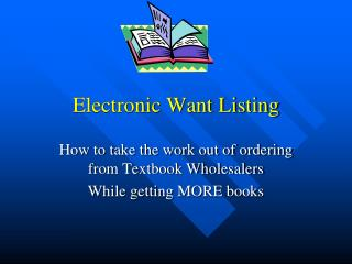 Electronic Want Listing