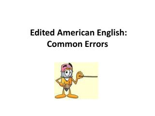 Edited American English: Common Errors