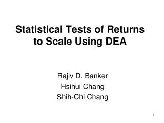 Statistical Tests of Returns to Scale Using DEA