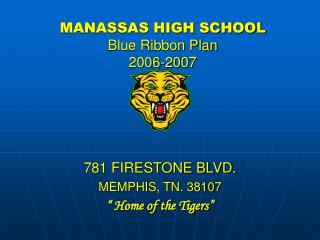 MANASSAS HIGH SCHOOL Blue Ribbon Plan 2006-2007