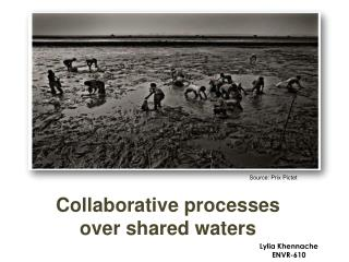 Collaborative processes over shared waters