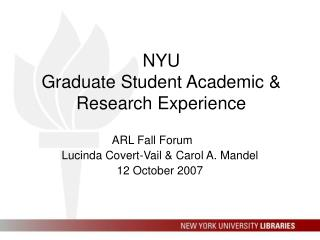 NYU  Graduate Student Academic & Research Experience