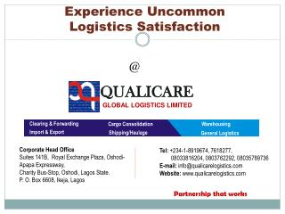 Experience Uncommon Logistics  Satisfaction