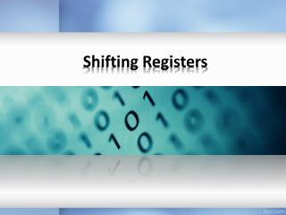 Shifting Registers