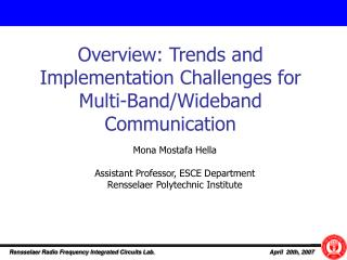 Overview: Trends and Implementation Challenges for Multi-Band/Wideband Communication