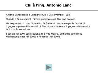 Chi è l'ing. Antonio Lanci