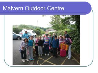 Malvern Outdoor Centre