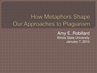 How Metaphors Shape Our Approaches to Plagiarism