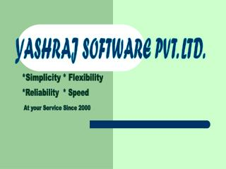 YASHRAJ SOFTWARE PVT. LTD.