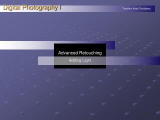 Advanced Retouching Adding Light