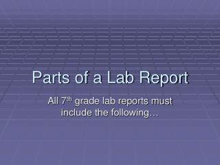 7 parts of a lab report