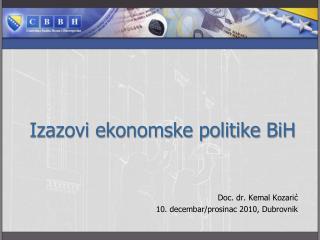 Izazovi ekonomske politike BiH