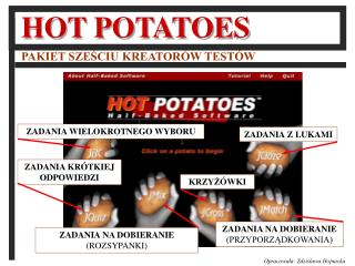 HOT POTATOES