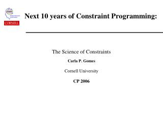 Next 10 years of Constraint Programming: