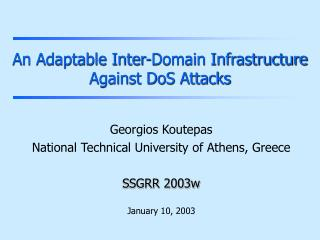 An Adaptable Inter-Domain Infrastructure Against DoS Attacks