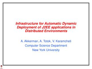 Infrastructure for Automatic Dynamic Deployment of J2EE applications in Distributed Environments