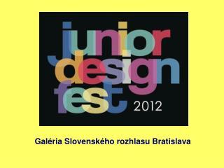 Galéria Slovenského rozhlasu Bratislava