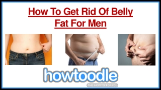 How to Get Rid of Belly Fat For Men