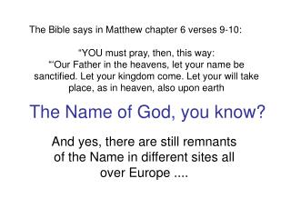 The Name of God, you know?