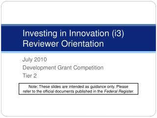 Investing in Innovation i3  Reviewer Orientation