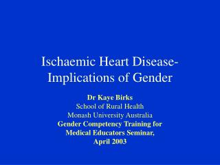 Ischaemic Heart Disease-Implications of Gender