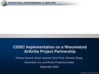 CDISC Implementation on a Rheumatoid Arthritis Project Partnership