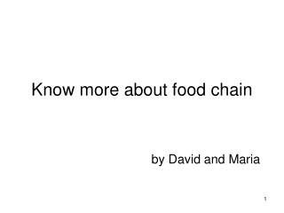 Know more about food chain