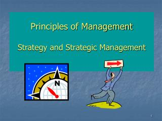 Principles of Management  Strategy and Strategic Management