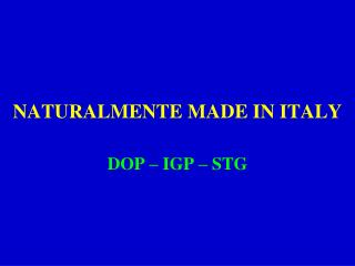 NATURALMENTE MADE IN ITALY