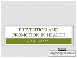 Prevention and promotion in health