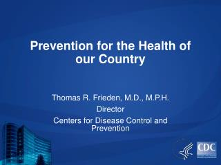 Prevention for the Health of our Country