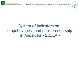 II Workshop on Entrepreneurship Statistics. 17-18 November 2008
