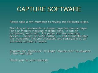 CAPTURE SOFTWARE