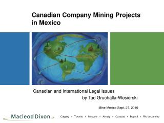Canadian Company Mining Projects  in Mexico