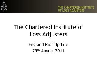 The Chartered Institute of Loss Adjusters