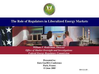 The Role of Regulators in Liberalized Energy Markets