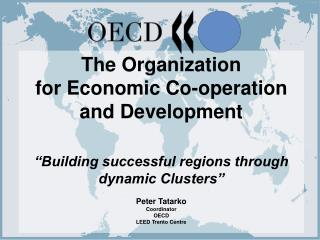 The Organization  for Economic Co-operation and Development