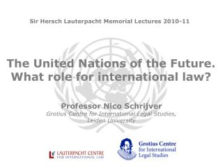 The United Nations of the Future. What role for international law?