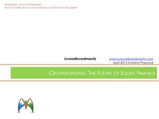 Crowdfunding: The Future of Equity Finance