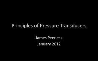 Principles of Pressure Transducers