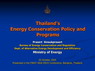 Thailand's Energy Conservation Policy and Programs